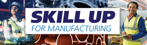 Skill Up for Manufacturing